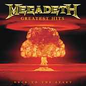 Greatest Hits: Back To The Start de Megadeth