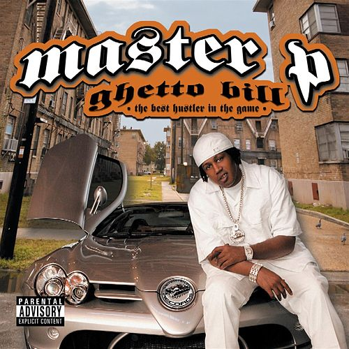 Ghetto Bill by Master P