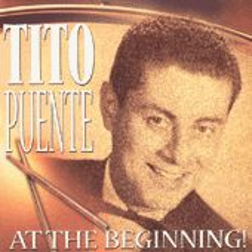 At The Beginning! by Tito Puente