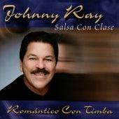 Romantico Con Timba de Johnny Ray