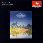 Works for Piano by Robert Carl