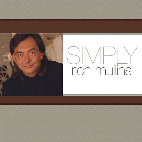 Simply Rich Mullins by Rich Mullins