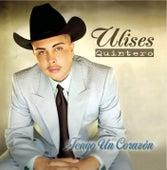 Tengo Un Corazon by Ulises Quintero