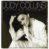 Portrait Of An American Girl by Judy Collins