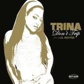 Don't Trip de Trina