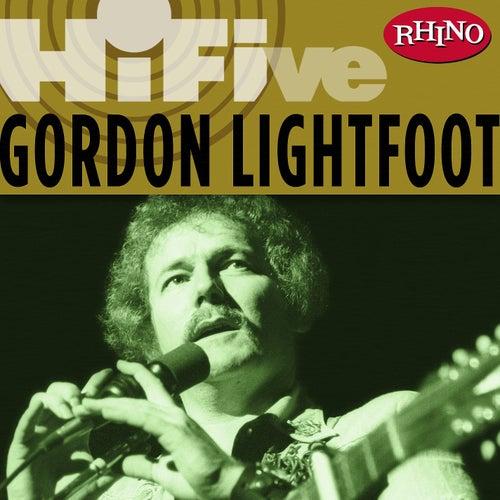 Rhino Hi-five: Gordon Lightfoot by Gordon Lightfoot