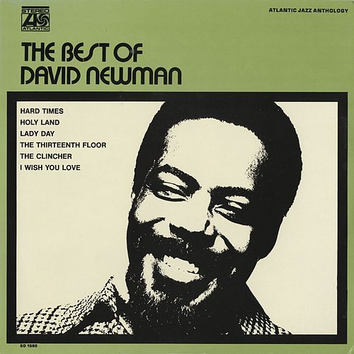 The Best Of David Newman by David 'Fathead' Newman