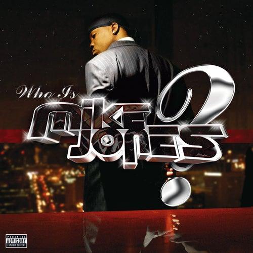 Who Is Mike Jones? by Mike Jones