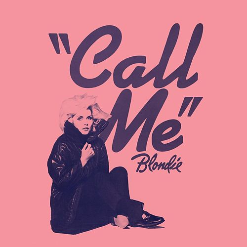 Call Me by Blondie