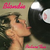 Picture This by Blondie