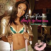Long As You Come Home-JS Rmx by Brooke Valentine