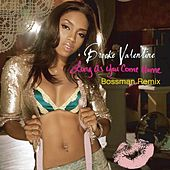 Long As You Come Home (Bossman Remix) by Brooke Valentine