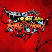Vast Aire & Mighty Mi Present : The Best Damn Rap Show von Vast Aire