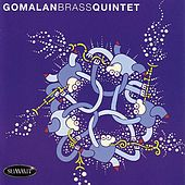 Gomalan Brass Quintet by Gomalan Brass Quintet