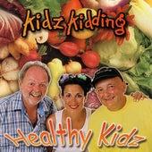 Healthy Kidz von Kidz Kidding