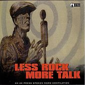 Less Rock More Talk by Various Artists