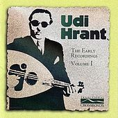 The Early Recordings by Udi Hrant
