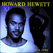 It's Time de Howard Hewett