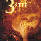 3rd Step by Arturo Stable