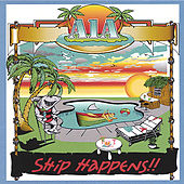 Ship Happens!!! by A1A