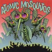 Atomic Mosquitos by Atomic Mosquitos