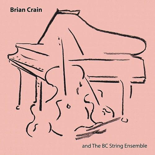 Brian Crain and the BC String Ensemble by Brian Crain