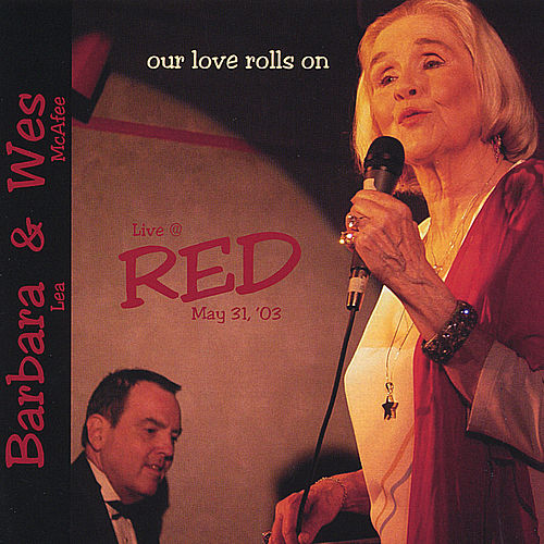 Our Love Rolls On by Barbara Lea