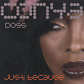 Just Because by Conya Doss