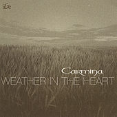 Weather in the Heart by Carmina
