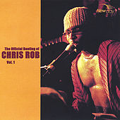The Official Bootleg Of Chris Rob, Vol. 1 by Chris Rob