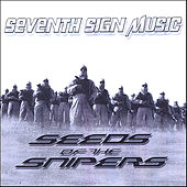 Seeds Of The Snipers de Various Artists