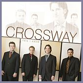This I Know by CrossWay