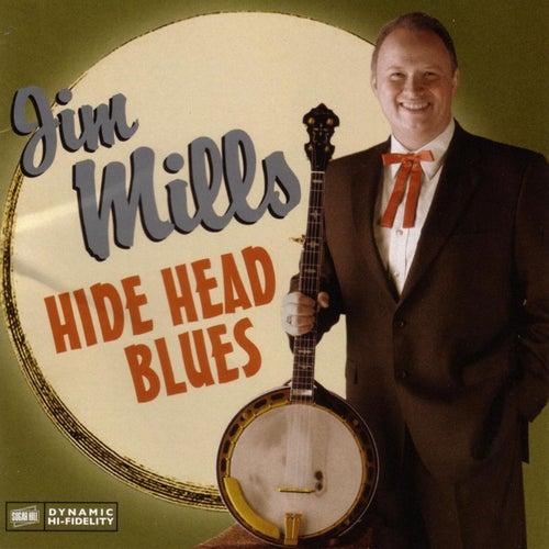 Hide Head Blues by Jim Mills