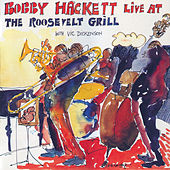 Live At The Roosevelt Grill by Bobby Hackett