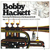 Live At The Roosevelt Grill Vol.3 - feat. Vic Dickenson by Bobby Hackett