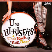 That Rock & Roll Beat by The Hi-Risers