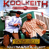 Diesel Truckers feat. KutMasta Kurt by Kool Keith