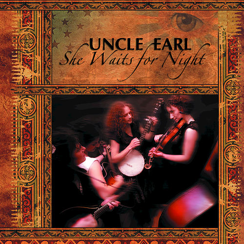 She Waits for Night by Uncle Earl