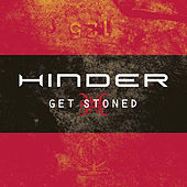 Get Stoned by Hinder