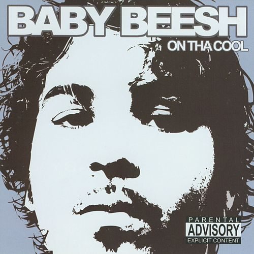 On Tha Cool by Baby Beesh