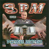 Power Moves by South Park Mexican