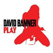 Play by David Banner