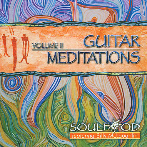 Guitar Meditations Ii by Soulfood