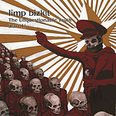 The Unquestionable Truth (Part 1) by Limp Bizkit