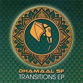 Transitions EP de Dhamaal