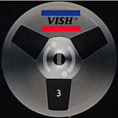 Vish Records 3 by Various Artists