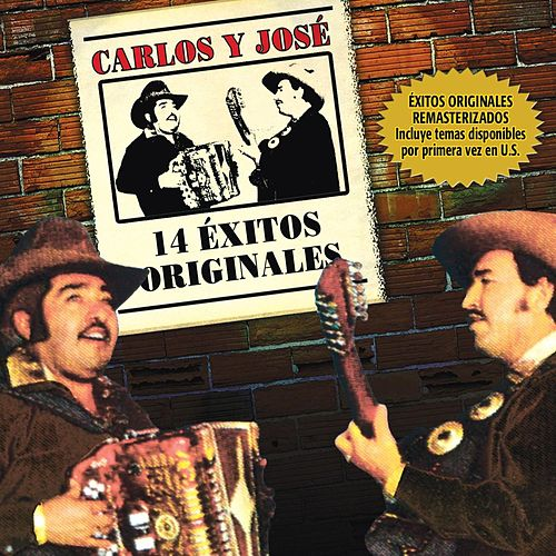 14 Exitos Originales by Carlos Y Jose