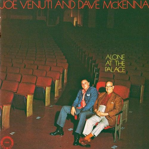 Alone At The Palace by Joe Venuti
