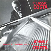 Classic Costa: Unique Jazz Interpretations by Johnny Costa