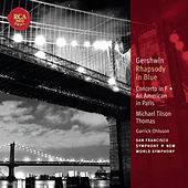 Gershwin: Rhapsody In Blue; Concerto In F; An American In Paris: Classic Library Series von Michael Tilson Thomas